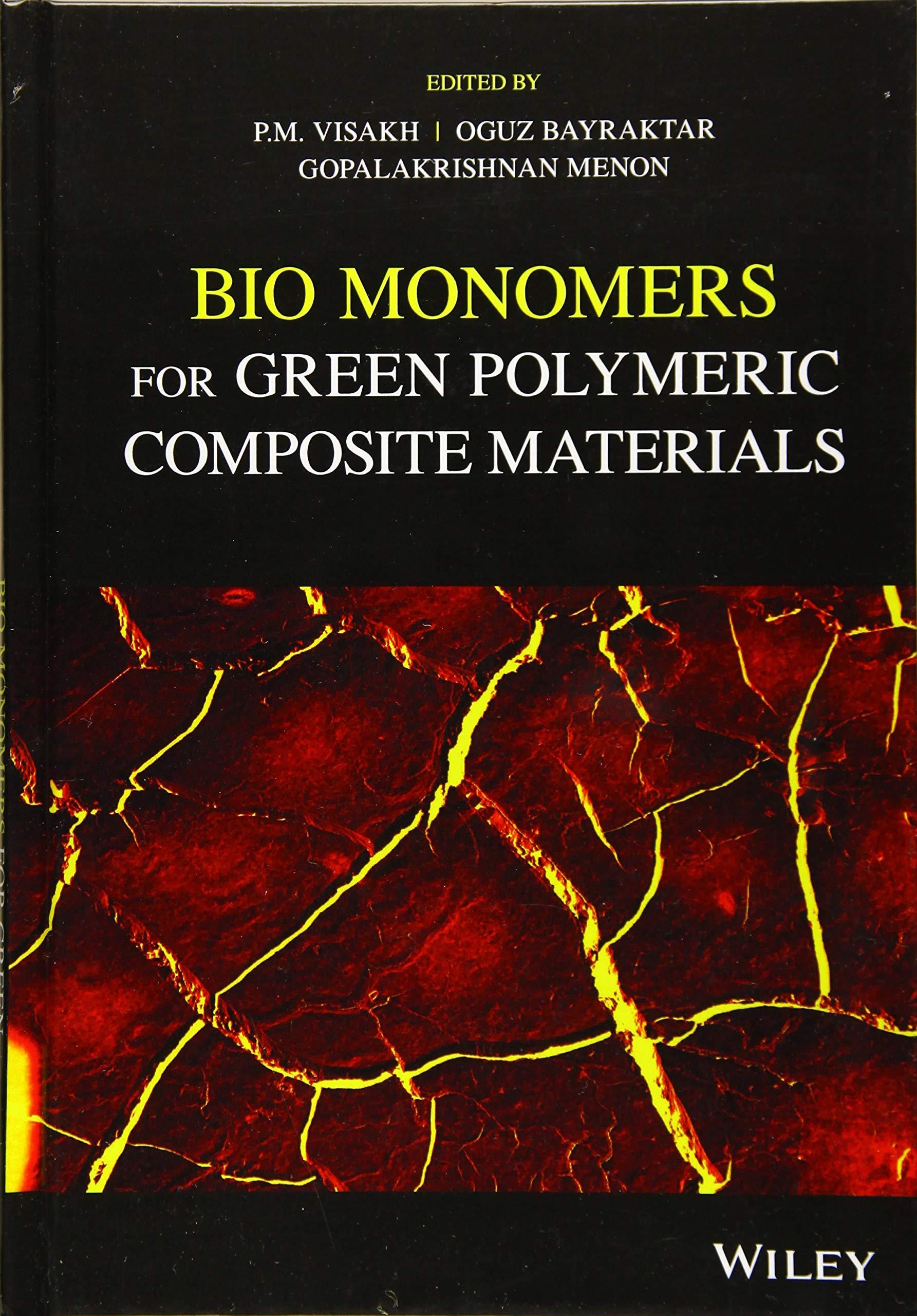 M., V: Bio Monomers for Green Polymeric Composite Materials ...