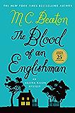 The Blood of an Englishman: An Agatha Raisin Mystery (Agatha Raisin Mysteries Book 25)