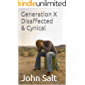 Generation X Disaffected & Cynical