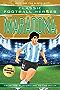 Maradona (Classic Football Heroes - Limited International Edition) (Football Heroes - International Editions)
