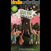UNA BO: The Magic Tree Of Love (The Magic Tree Of Love Series Book 1)