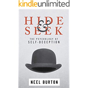 Hide and Seek: The Psychology of Self-Deception (Ataraxia Book 2)