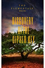 The Elementals Book One: Discovery of the Cipher Key Kindle Edition