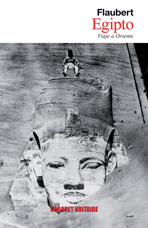 Egipto: Viaje a Oriente (Spanish Edition) ebook