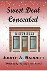 SWEET DEAL CONCEALED (DONUT LADY MYSTERY SERIES Book 2) Kindle Edition