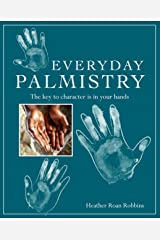 Everyday Palmistry: The key to character is in your hands Paperback