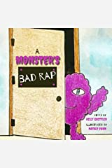 A Monster's Bad Rap Kindle Edition