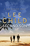 Second Son: (Jack Reacher Short Story) (Kindle Single) (Jack Reacher Short Stories)