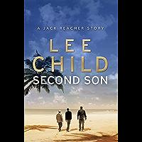 Second Son: (Jack Reacher Short Story) (Kindle Single) (Jack Reacher Short Stories) (English Edition)