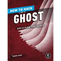 How to Hack Like a Ghost: Breaching the Cloud
