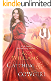 Catching the Cowgirl (Wyoming Legacy Book 8)