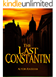 The Last Constantin: A Novel of the Original Vampire (Children of the Constantin Book 1)