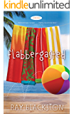 Flabbergasted (Flabbergasted Trilogy Book #1): A Novel