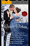 Winter Wishes: A Regency Holiday Romance Anthology