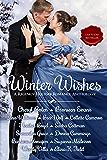 Winter Wishes: A Regency Holiday Romance Anthology (English Edition)