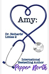 Amy: Dr. Richards' Littles 2 Kindle Edition