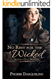 No Rest for the Wicked (Mistress of None Book 1)