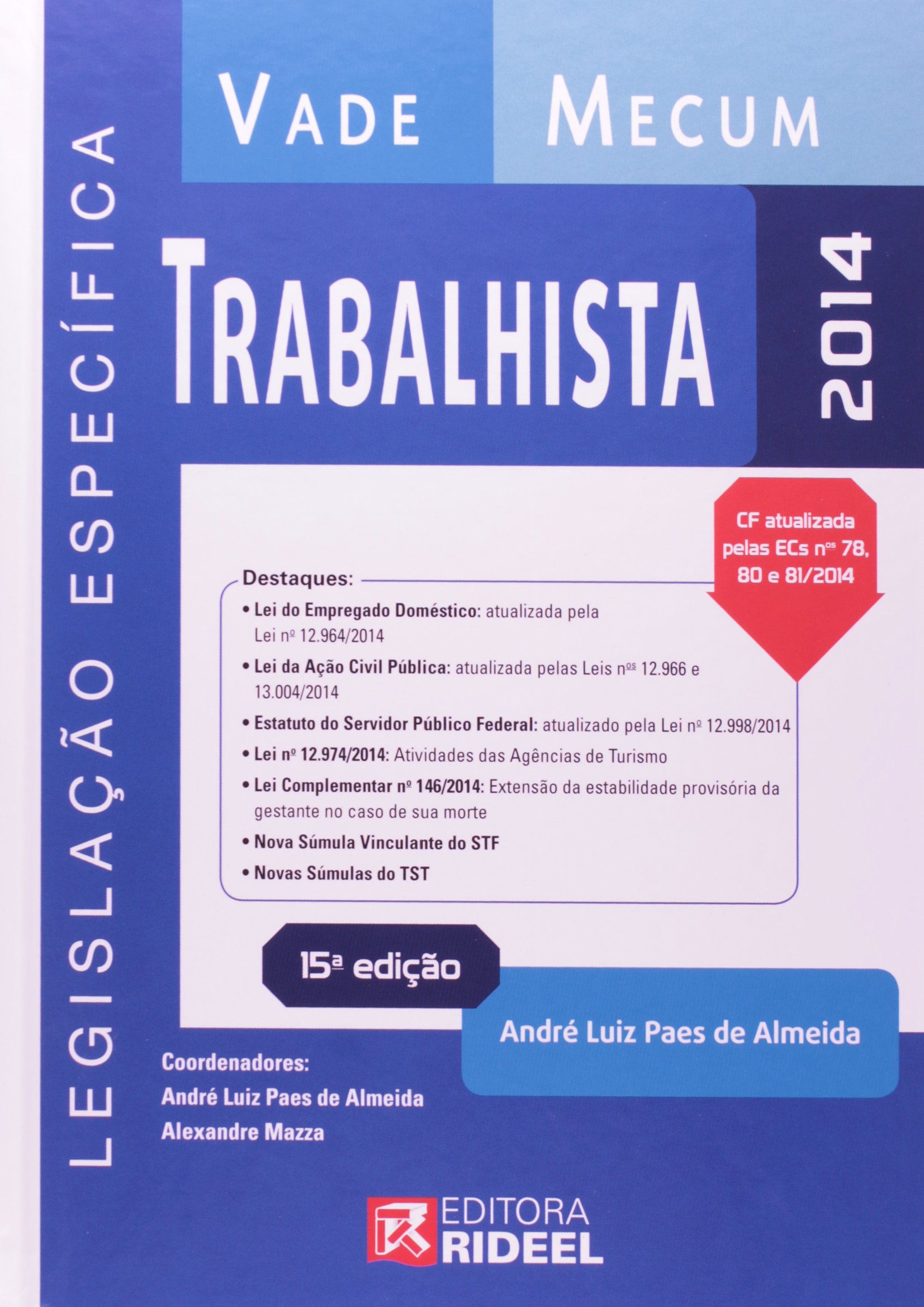 Vade Mecum Trabalhista: Andre Luiz Paes de Almeida: 9788533932067 ...
