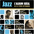 Jazz L'Album Ideal En 25 Titres
