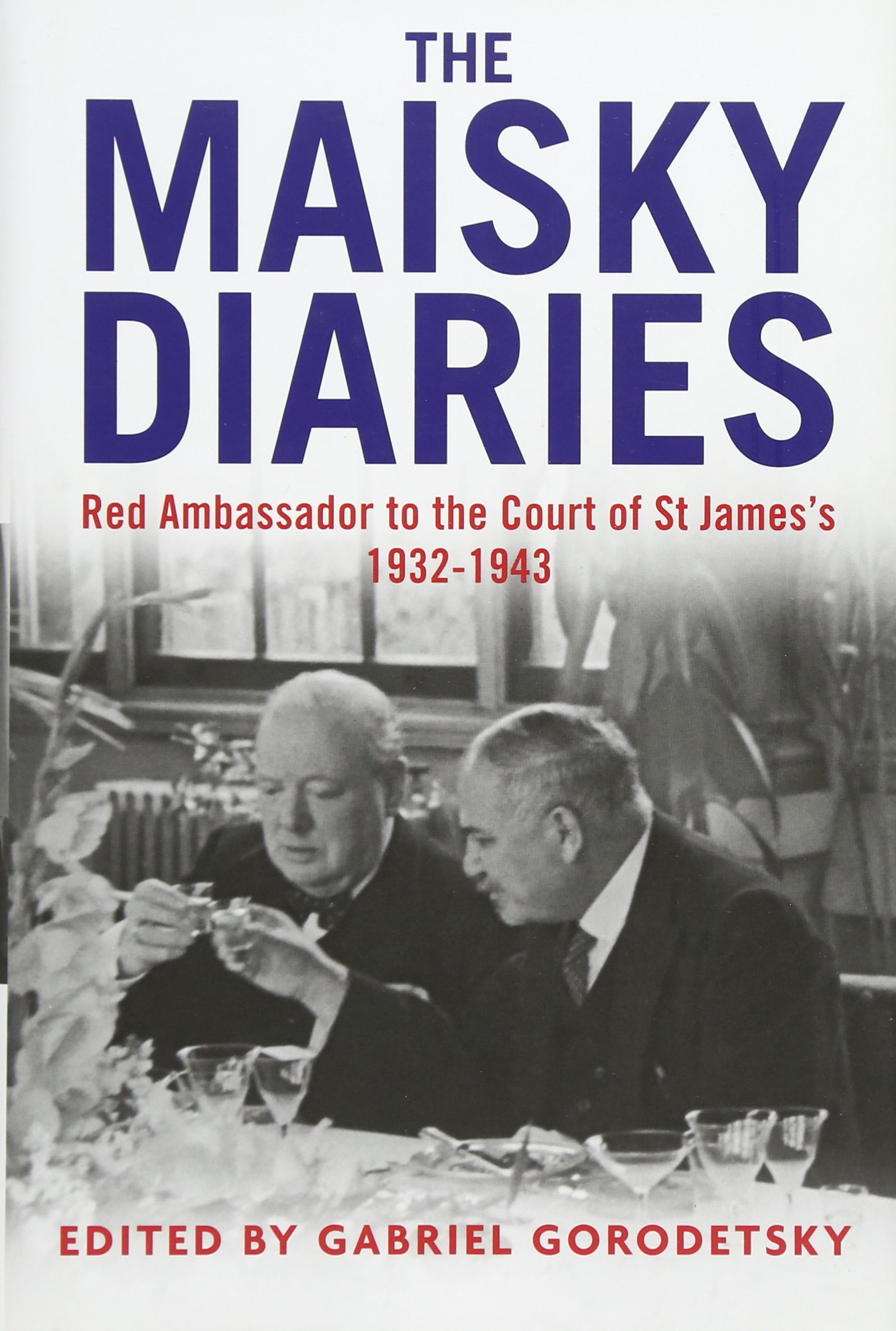 Download The Maisky Diaries: Red Ambassador to the Court of St James's, 1932-1943 pdf