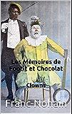 Les Mémoires de Footit et Chocolat: Clowns