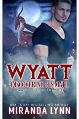 Wyatt: Discovering his Mate (Black Mountain Pack Book 5) Kindle Edition