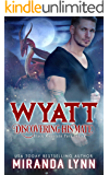 Wyatt: Discovering his Mate