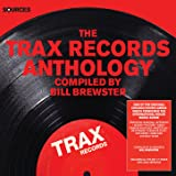Sources - The Trax Records Anthology Compiled by Bill Brewster [Explicit]