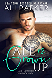 All Grown Up Book 2