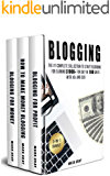 Blogging: 3-IN-1 Bundle: The Complete Collection to Start Blogging for Earning $1,000+ For Day in 100 Days with Ads & SEO (Advanced Online Marketing Strategies)