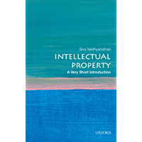 Intellectual Property: A Very Short Introduction (Very Short Introductions)