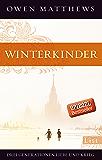 Winterkinder: Drei Generationen Liebe und Krieg