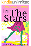 In The Stars: Fun Romantic Mystery Series (Amber Reed Mystery Book 1)