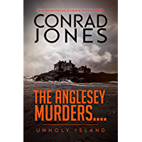 The Anglesey Murders: Unholy Island (English Edition)