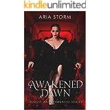 Awakened Dawn (Blood and Darkness Book 1)