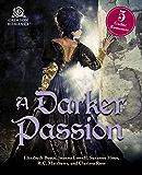 A Darker Passion: 5 Gothic Romances