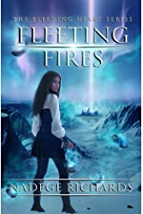 Fleeting Fires (The Bleeding Heart Series) Kindle Edition
