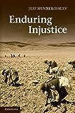 Enduring Injustice