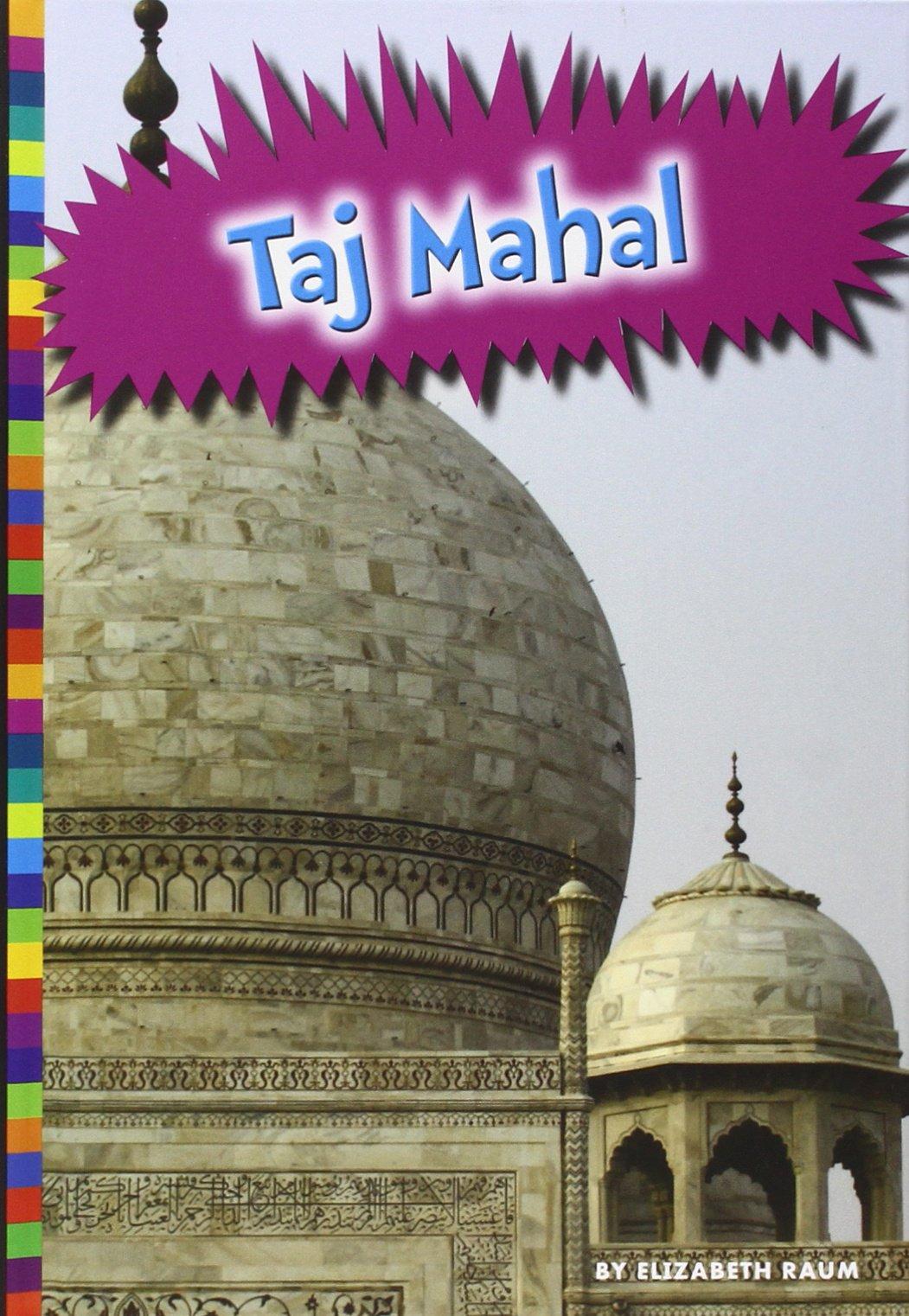 Taj Mahal (Ancient Wonders) PDF