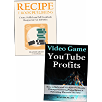 Part-Time Work Outside Your Day Job: Video Game Profits & Recipe Book Publishing (English Edition)