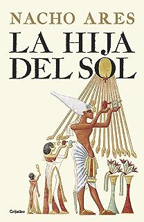 La hija del sol (Spanish Edition)