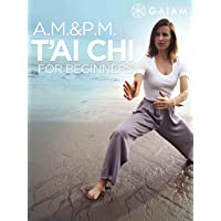 Gaiam: A.M./P.M. T'ai Chi for Beginners Season 1