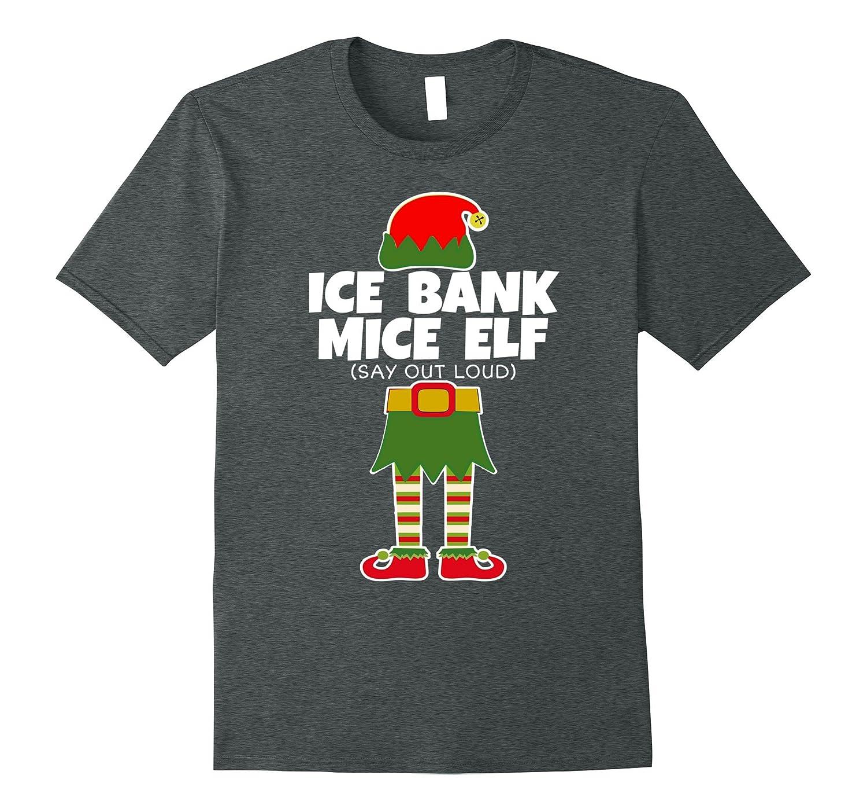 cbc65d4c8 Ice Bank Mice Elf - Funny Christmas T Shirt Holiday Fun Tee-ANZ ...