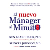 El nuevo mánager al minuto (One Minute Manager - Spanish Edition): El método gerencial más popular del mundo
