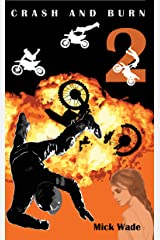 Crash And Burn (Mud, Blood And Motocross Book 2) Kindle Edition