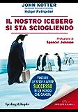Il nostro iceberg si sta sciogliendo (Varia. Economia)