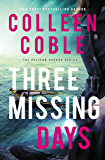 Three Missing Days (The Pelican Harbor Series Book 3)