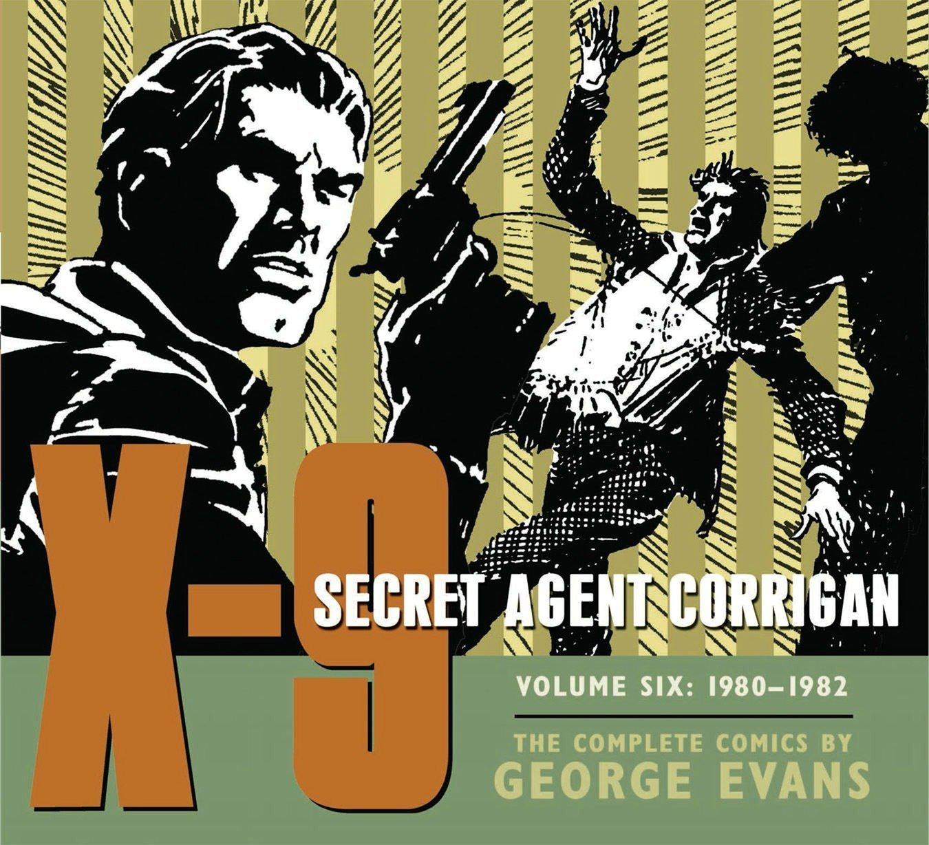 X-9: Secret Agent Corrigan Volume 6 by IDW Publishing