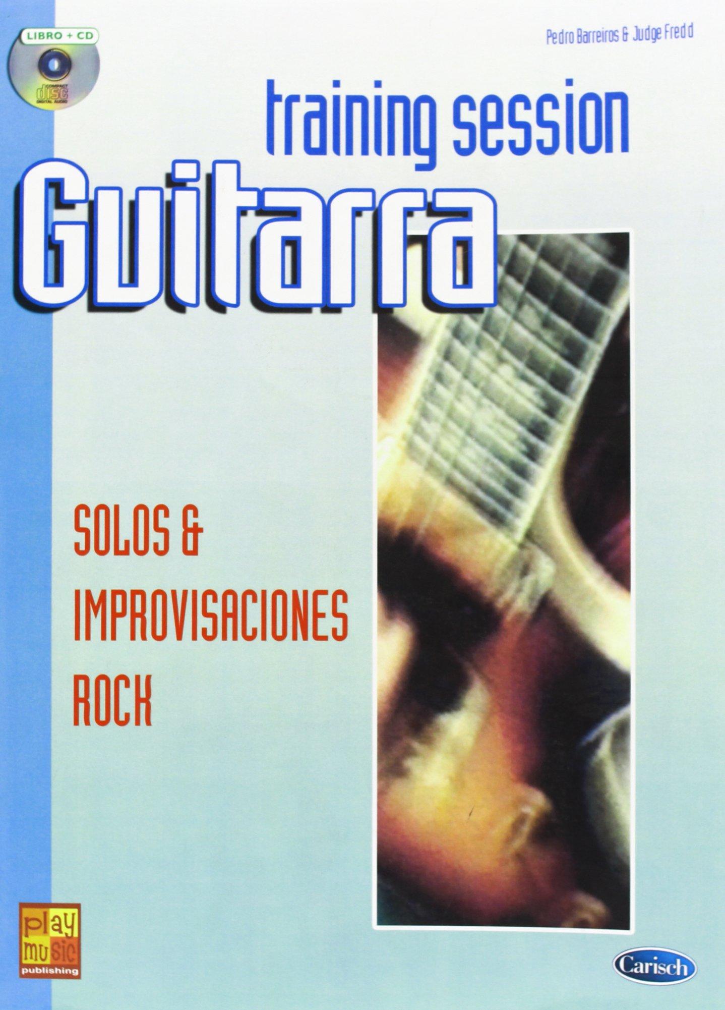Guitar Training Session: Solos & Improvisaciones Rock Play Music ...