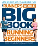 Runner's World Big Book of Running for Beginners: Lose Weight, Get Fit, and Have Fun
